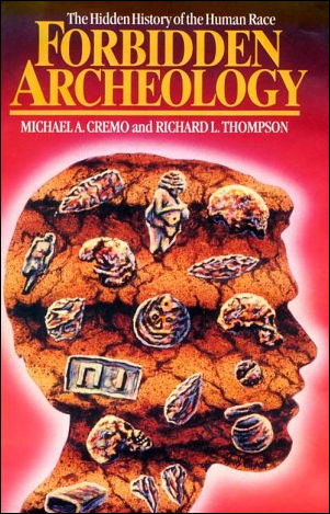 Forbidden Archeology, by Michael J. Cremo - secrets of archology that show tha human race to be much older than most people realize. This book examines examples of unusual human-made artifacts that must have come from extremely ancient times. Some were found in rocks!